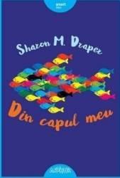 Din capul meu - Sharon M. Draper