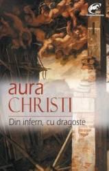 Din infern cu dragoste - Aura Christi