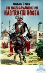 Din nazdravaniile lui Nastratin Hogea - Anton Pann