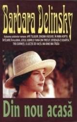 Din nou acasa - Barbara Delinsky Carti