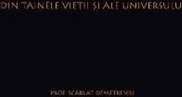 Din tainele vietii si ale universului - Scarlat Demetrescu Carti