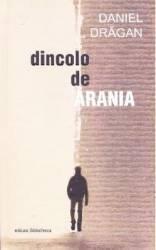 Dincolo de Arania - Daniel Dragan