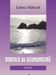 Dincolo De Geamandura - Liana Manzat