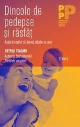 Dincolo de pedespse si rasfat - Shefali Tsabary