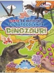 Dinozauri - Carte de activitati cu autocolante Carti