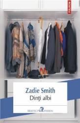 Dinti Albi - Zadie Smith