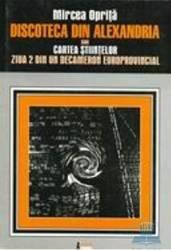 Discoteca din Alexandria sau Cartea stiintelor - Mircea Oprita