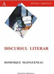 Discursul Literar - Dominique Maingueneau
