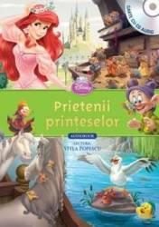 Disney - Prietenii printeselor Carte + CD. Lectura Stela Popescu