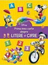 Disney - Prima mea carte despre litere si cifre Carti