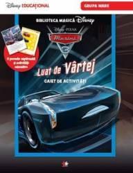 Disney Pixar Masini - Luat De Vartej - Caiet De Activitati Grupa Mare