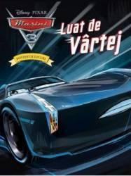 Disney Pixar Masini 3 - Povesti si jocuri - Luat de Vartej
