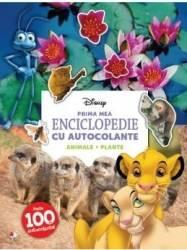 Disney. Prima mea enciclopedie cu autocolante Animale. Plante Carti