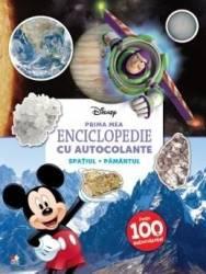 Disney. Prima mea enciclopedie cu autocolante Spatiul. Pamantul Carti