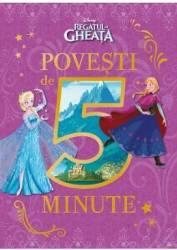 Disney Regatul de gheata - Povesti de 5 minute