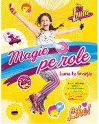Disney Soy Luna - Magie pe role title=Disney Soy Luna - Magie pe role