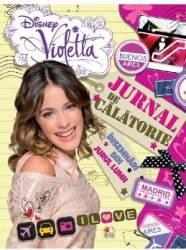 Disney Violetta - Jurnal de calatorie. Insemnari din jurul lumii