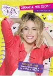 Disney Violetta - Jurnalul meu secret. Album de fan