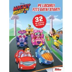 Disney Mickey Si Pilotii De Curse Pe Locuri Fiti Gata Start 32 De Planse De Colorat