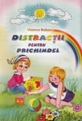 Distractii pentru Prichindel - Viorica Babov Carti