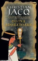 Divina adoratoare - Christian Jacq