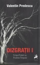 Dizgratii Vol.1 - Valentin Predescu