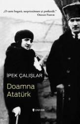 Doamna Ataturk - Ipek Calislar Carti