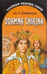 Doamna Chiajna - Al. I. Odobescu