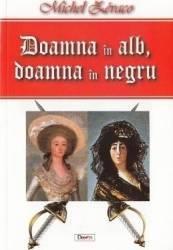 Doamna in alb doamna in negru - Michel Zevaco