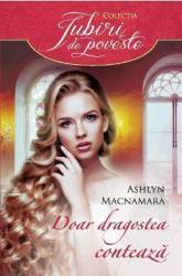 Doar dragostea conteaza - Ashlyn Macnamara