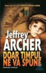 Doar timpul ne va spune - Jeffrey Archer