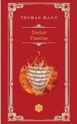 Doctor Faustus ed. 2013 - Thomas Mann