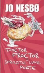 Doctor proctor si sfarsitul lumii. Poate - Jo Nesbo