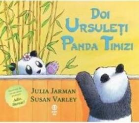 Doi ursuleti panda timizi - Julia Jarman Susan Varley