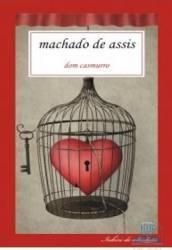 Dom Casmurro - Machado De Assis Carti