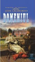 Domeniul - John Galsworthy Carti