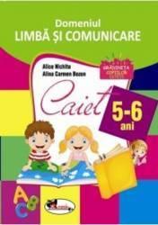Domeniul Limba si Comunicare - 5-6 ani - Alice Nichita Alina Carmen Bozon