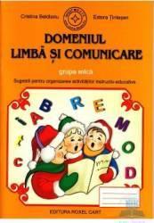 Domeniul limba si comunicare grupa mica - Cristina Beldianu Estera Tintesan Carti
