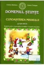 Domeniul Stiinte Cunoasterea Mediului grupa mica - Cristina Beldianu Estera Tintesan Carti