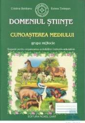 Domeniul stiinte Cunoasterea mediului grupa mijlocie - Cristina Beldianu Estera Tintesan