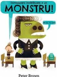 Domnisoara invatatoare e un monstru Cartea cu Genius - Peter Brown Carti