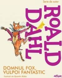 Domnul Fox vulpoi fantastic - Roald Dahl Carti