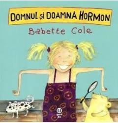 Domnul Si Doamna Hormon - Babette Cole
