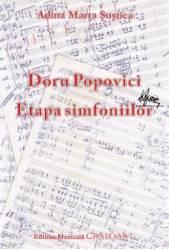 Doru Popovici. Etapa simfoniilor - Adina Marta Susnea