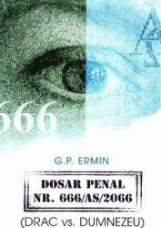 Dosar penal Nr. 666 AS 2066 - G.P. Ermin