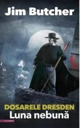 Dosarele Dresden Luna nebuna - Jim Butcher