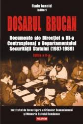 Dosarul Brucan Ed.2 - Radu Ioanid