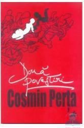 Doua povestiri - Cosmin Perta