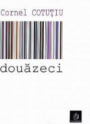 Douazeci - Cornel Cotutiu