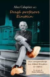Draga profesore Einstein - Alice Calaprice